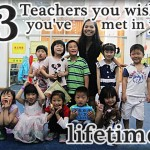 13 Teachers You Wish You've Met in Your Lifetime