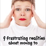 9 frustrating realities about moving to another country