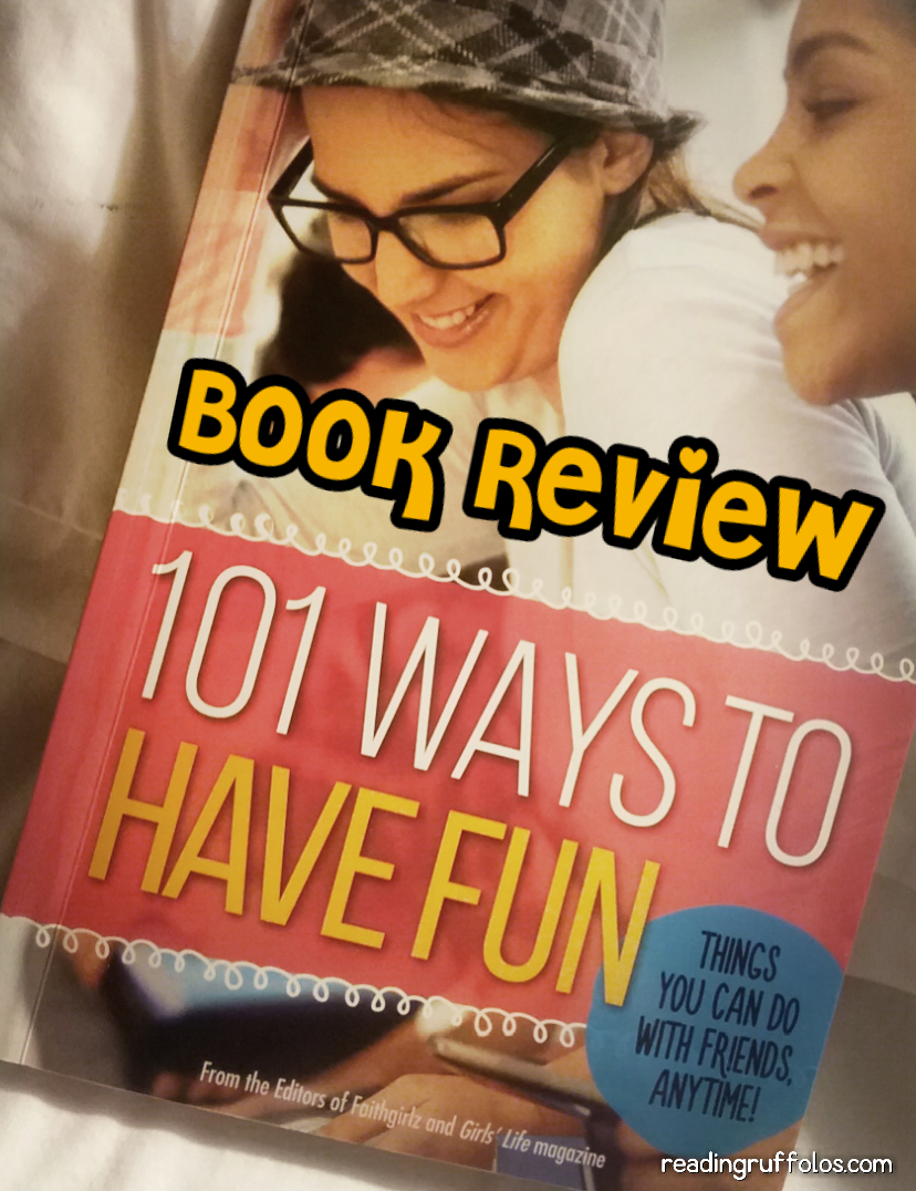 101 ways to have fun - review - readingruffolos